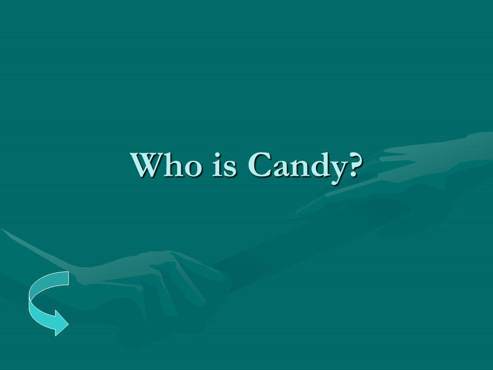 Who is Candy