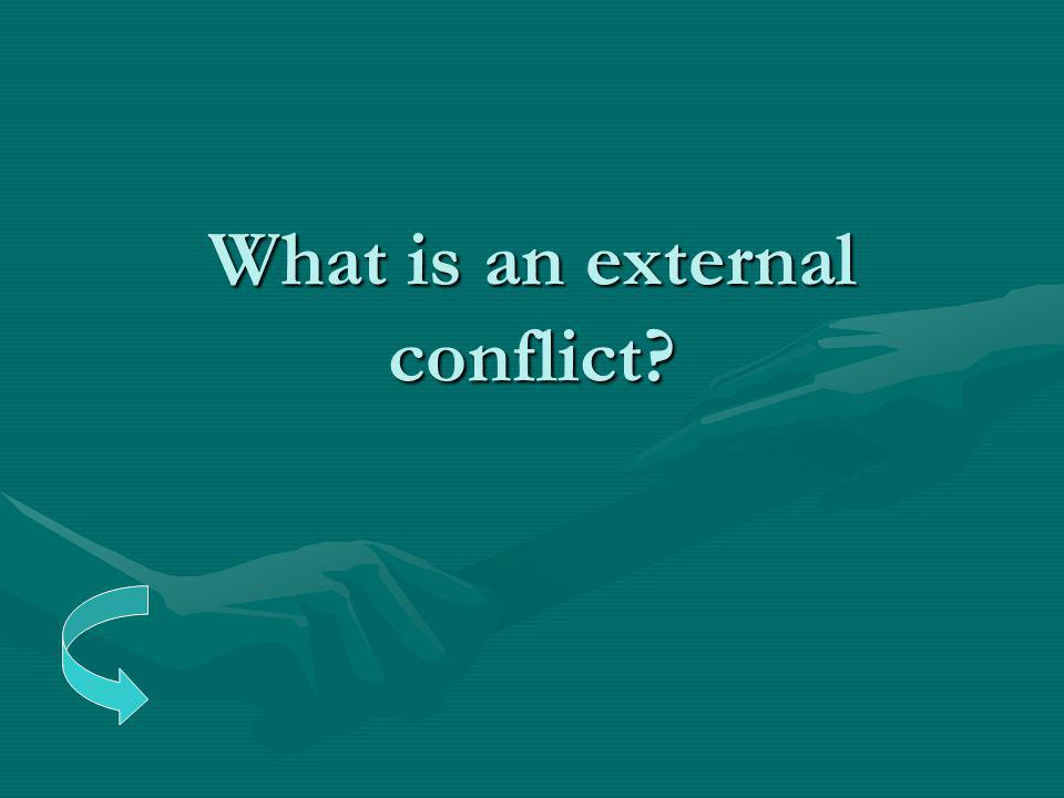 What is an external conflict