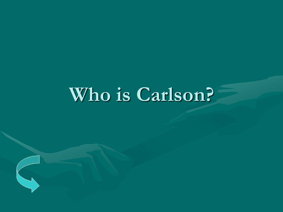 Who is Carlson?
