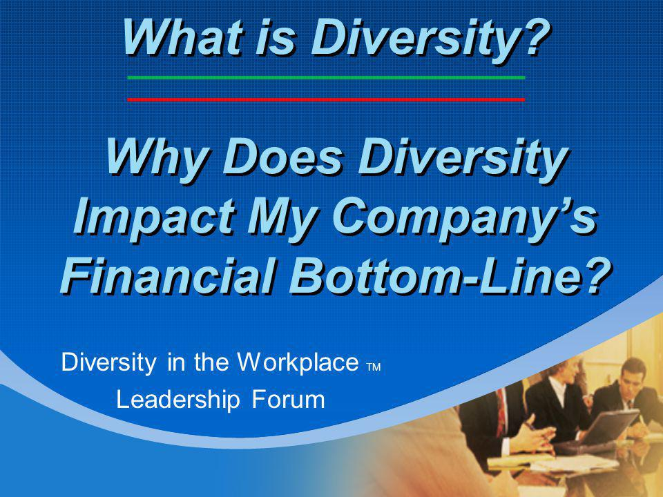 Agenda What is Diversity.Why Value Diversity.