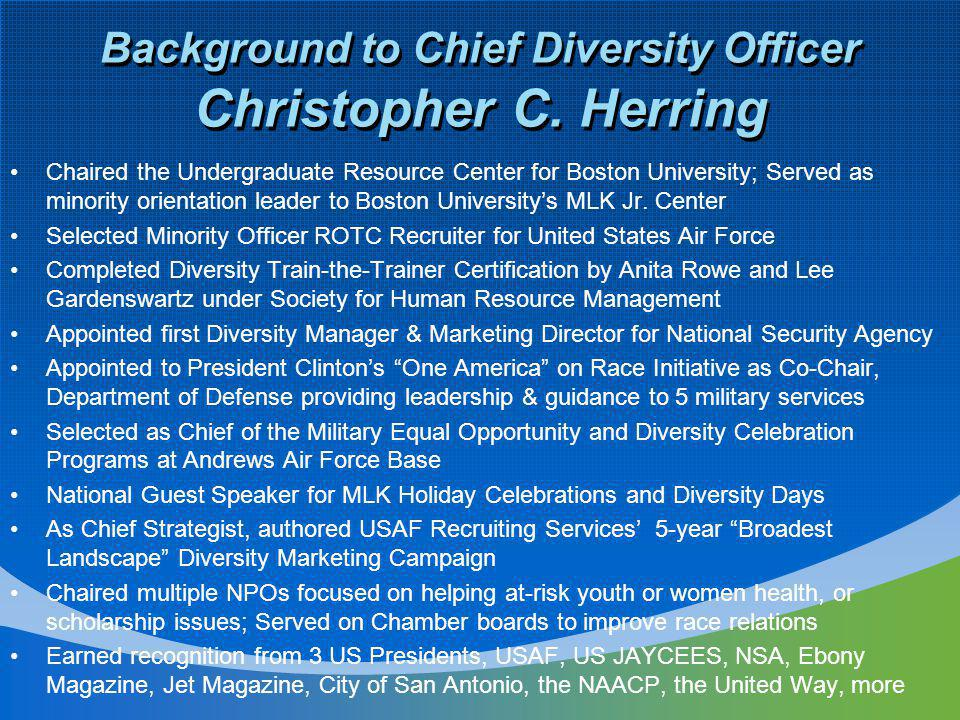 Background to Chief Diversity Officer Christopher C.