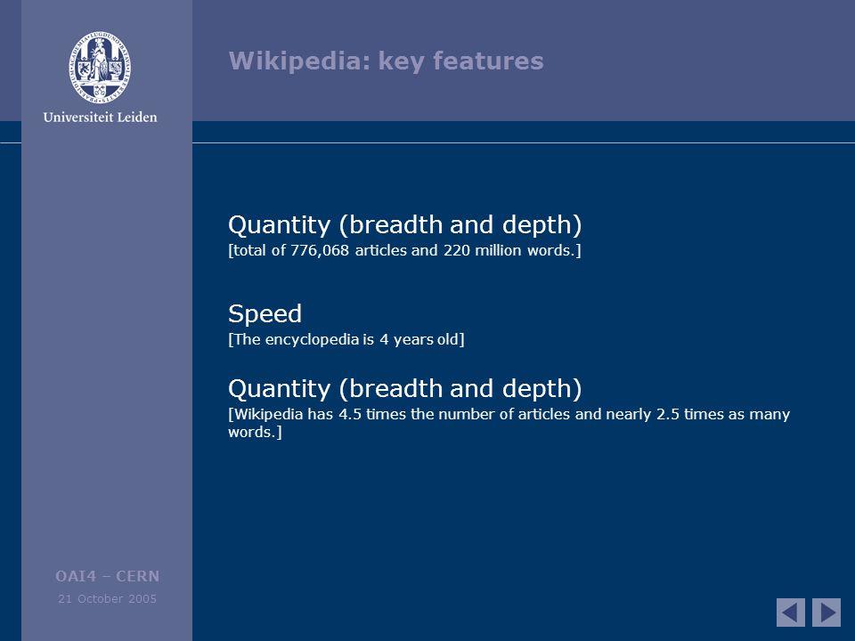 OAI4 – CERN 21 October 2005 Wikipedia: quality.