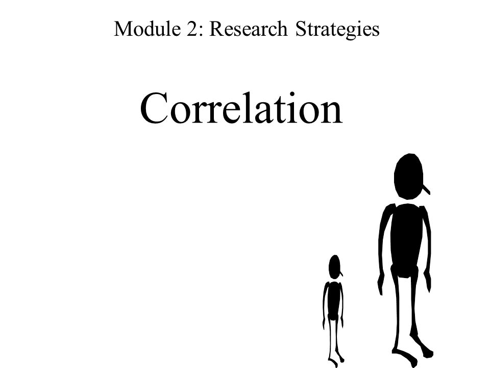 Correlation Module 2: Research Strategies