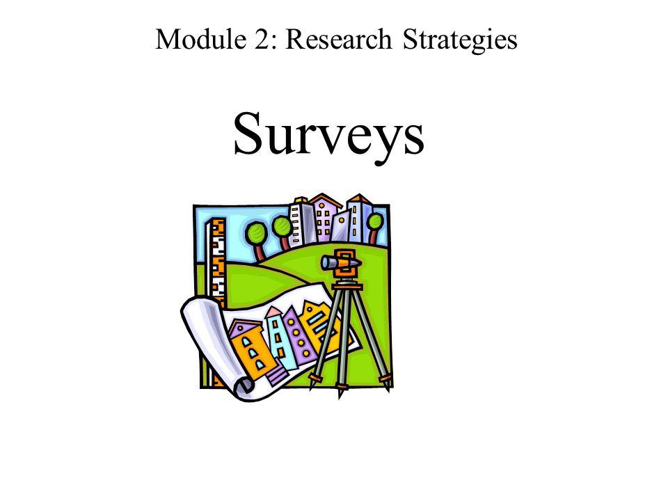 Surveys Module 2: Research Strategies
