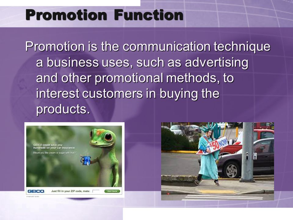 PromotionFunction Promotion Function Promotion is the communication technique a business uses, such as advertising and other promotional methods, to i