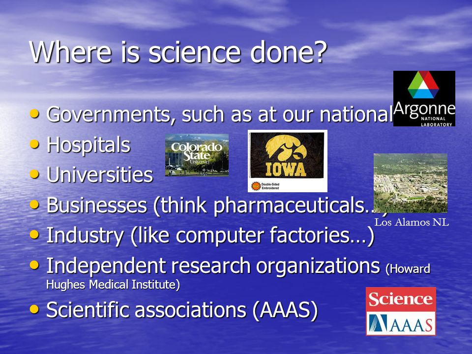 Where is science done.