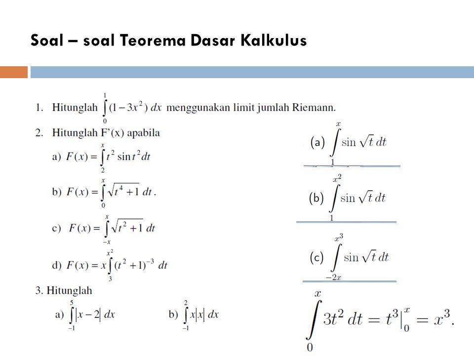 Soal – soal Teorema Dasar Kalkulus