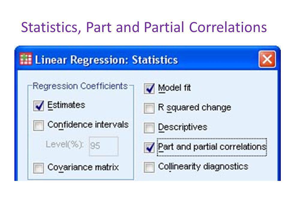 Statistics, Part and Partial Correlations