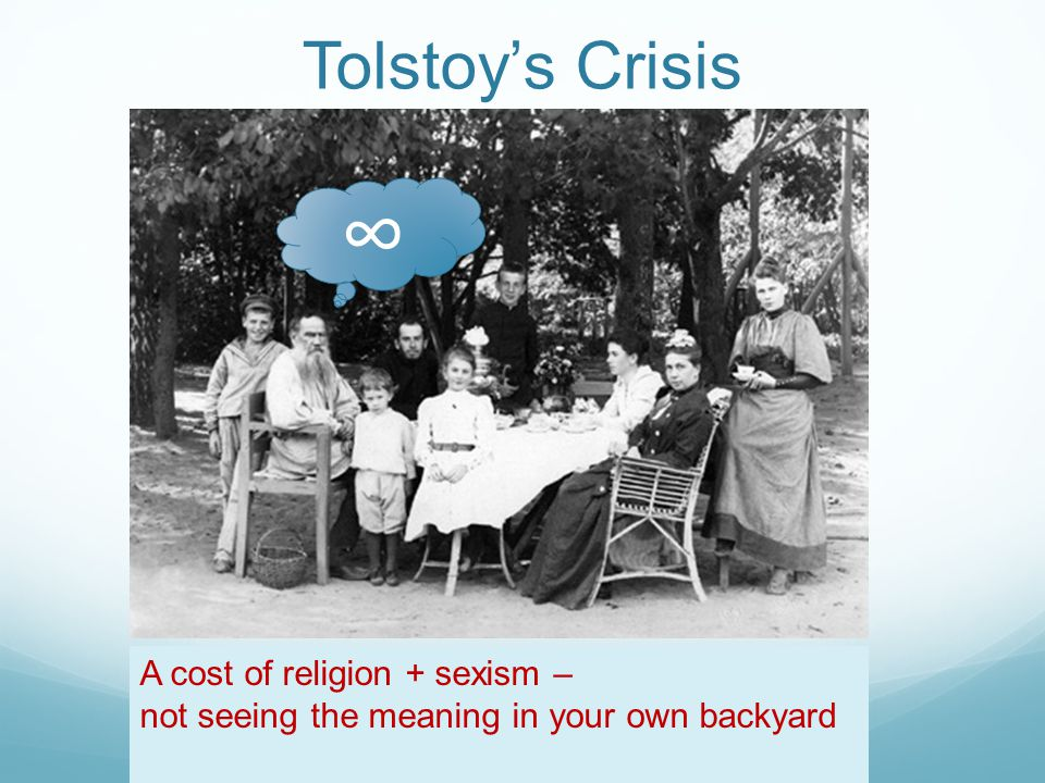 A cost of religion + sexism – not seeing the meaning in your own backyard ∞ Tolstoy's Crisis