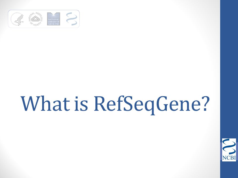 What is RefSeqGene?
