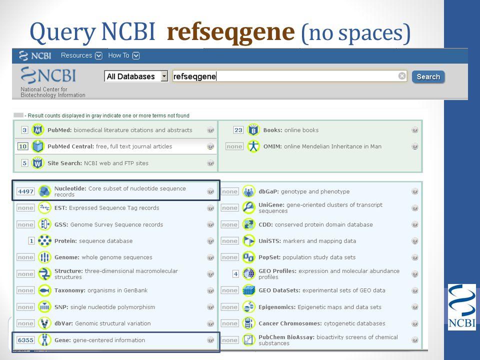 Query NCBI refseqgene (no spaces)