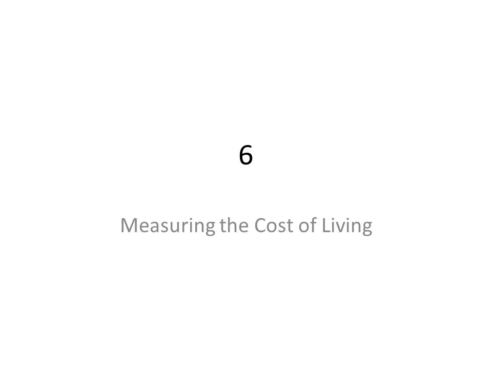 The Cost of Living We need all sorts of things to live These things are typically not free So, what's the cost of living the way we actually live.