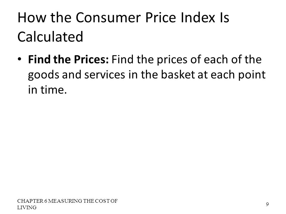Problems in Measuring the Cost of Living: Substitution Bias The basket does not change to reflect consumer reaction to changes in relative prices.