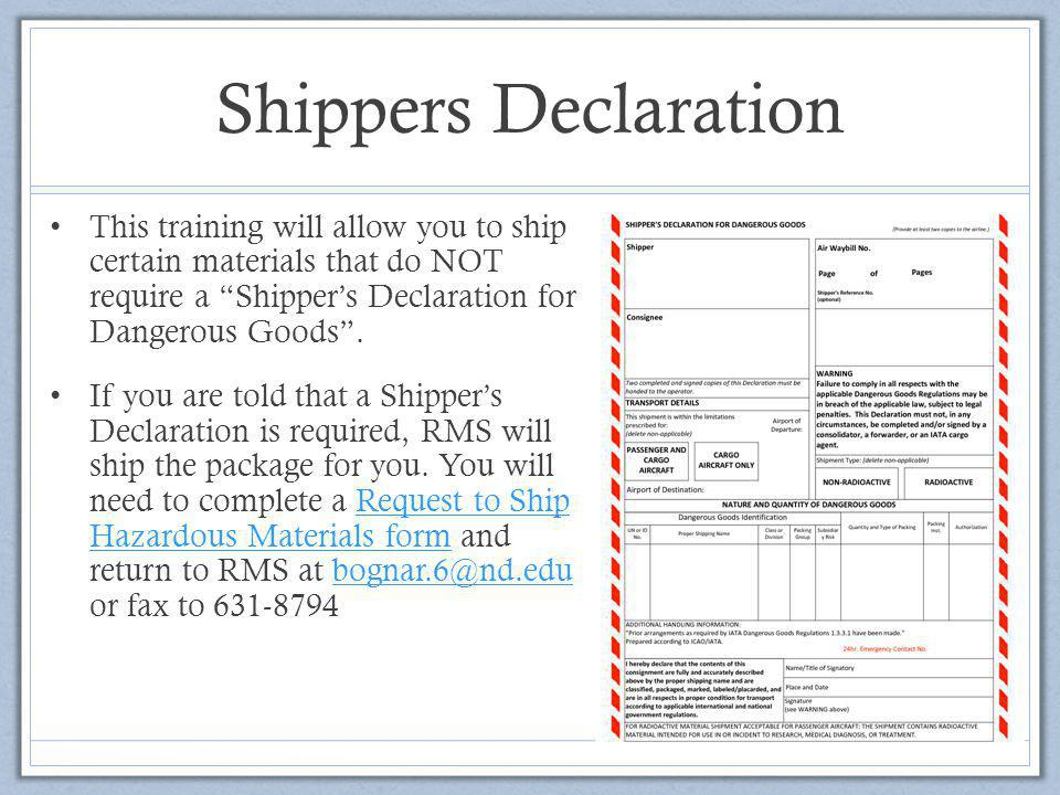 """Shippers Declaration This training will allow you to ship certain materials that do NOT require a """"Shipper's Declaration for Dangerous Goods"""". If you"""