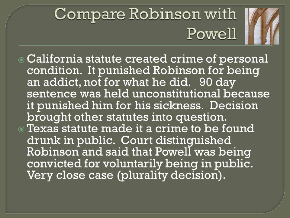  California statute created crime of personal condition.
