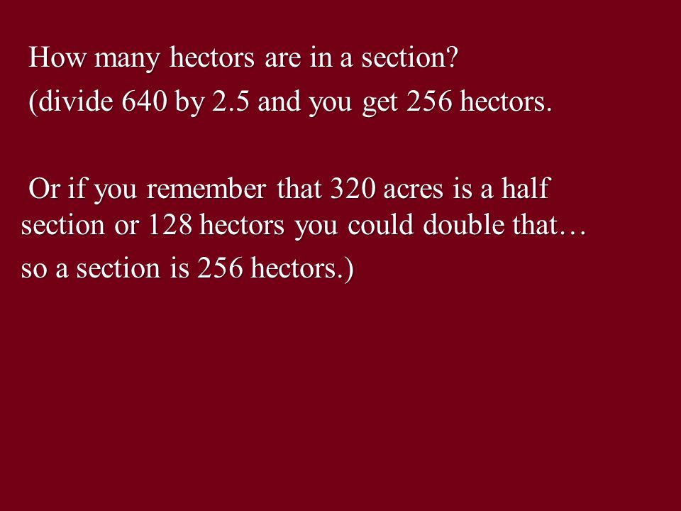 How many hectors are in a section. How many hectors are in a section.