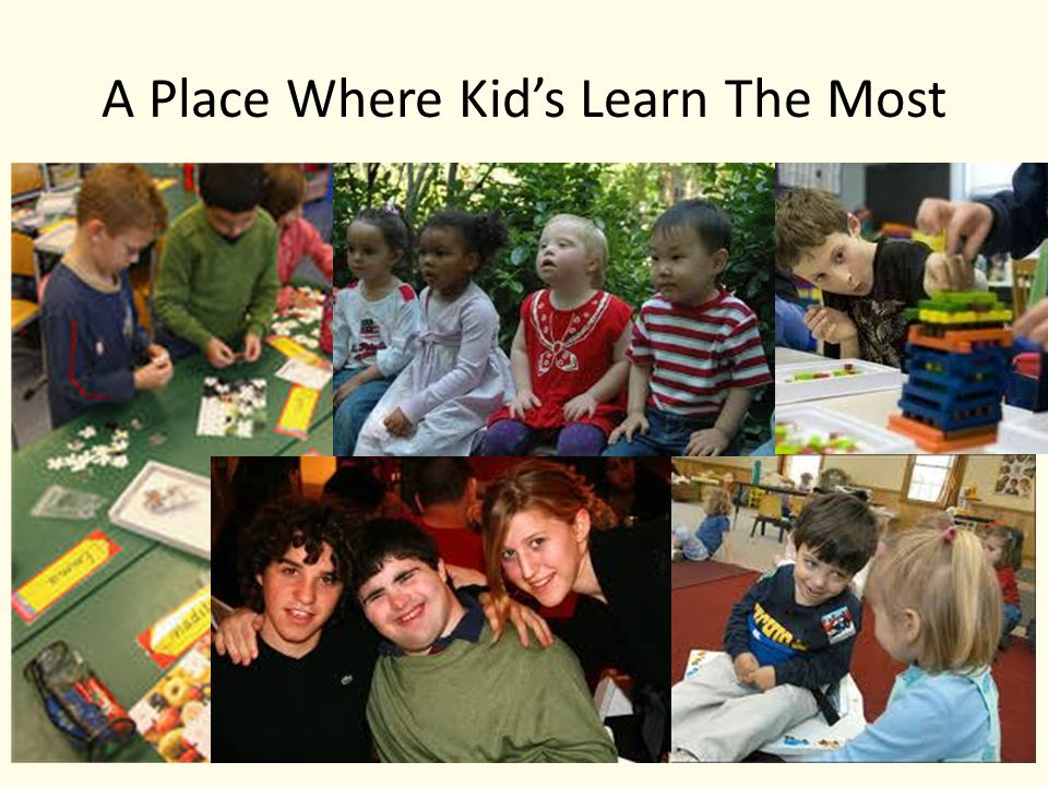 A Place Where Kid's Learn The Most