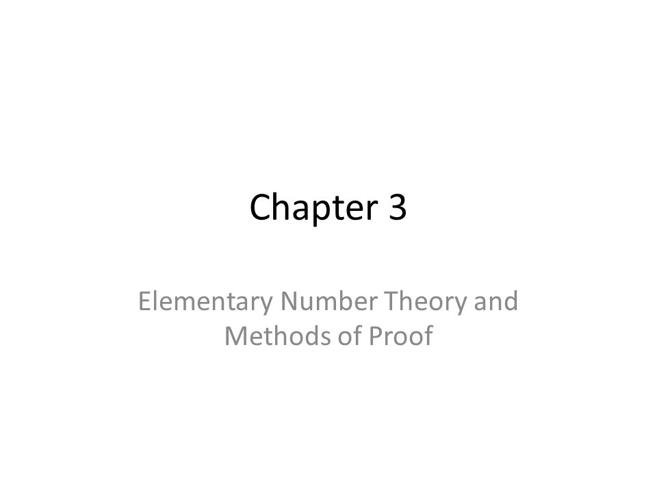 Chapter 3 Elementary Number Theory and Methods of Proof