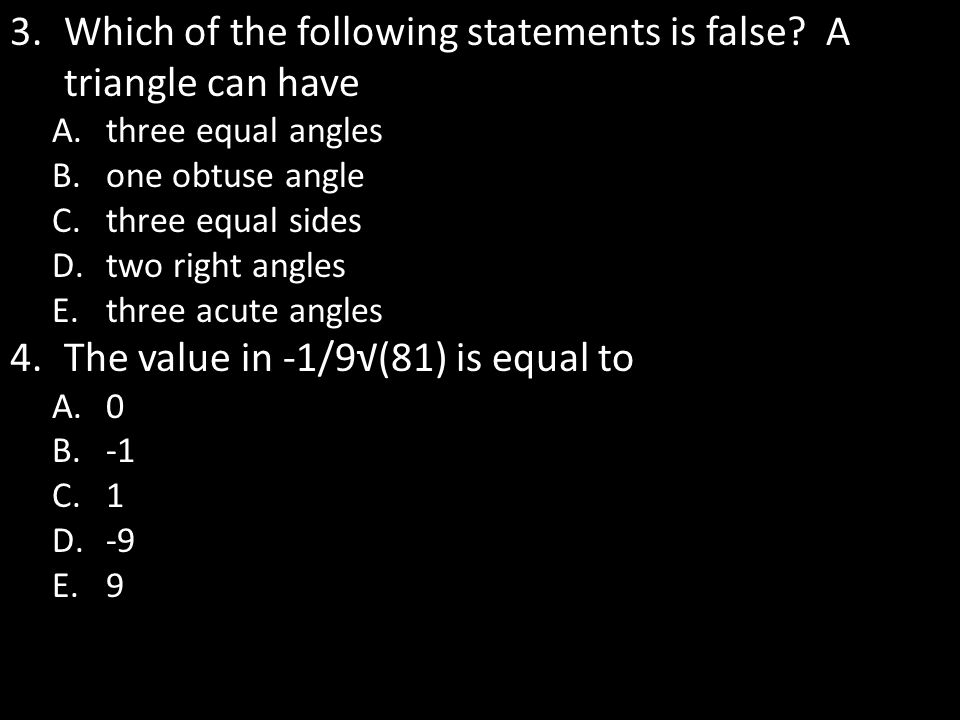 3.Which of the following statements is false.