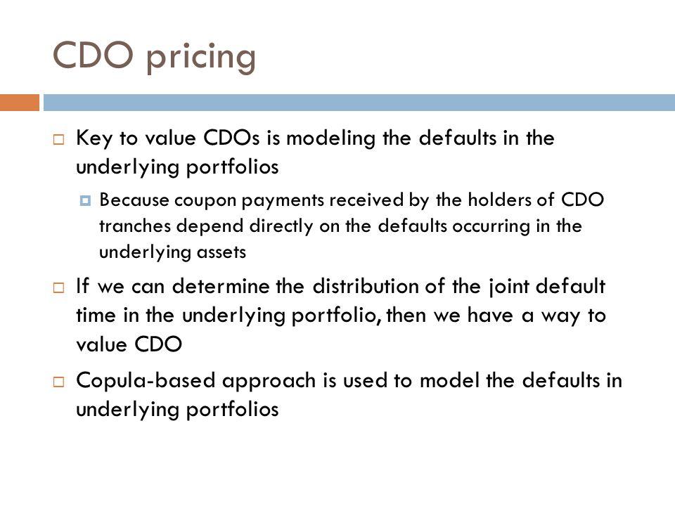 Li Model - Gaussian Copula approach to CDO pricing