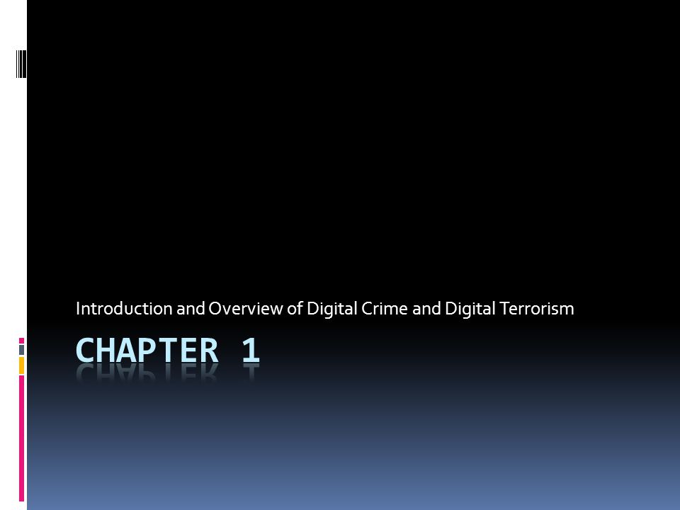 Introduction  Digital Crime:  Viruses destroying data  Viruses shutting down the internet  computer thieves stealing credit card and social security numbers  identity theft  laundering money  using the internet to coordinate terrorist attacks.