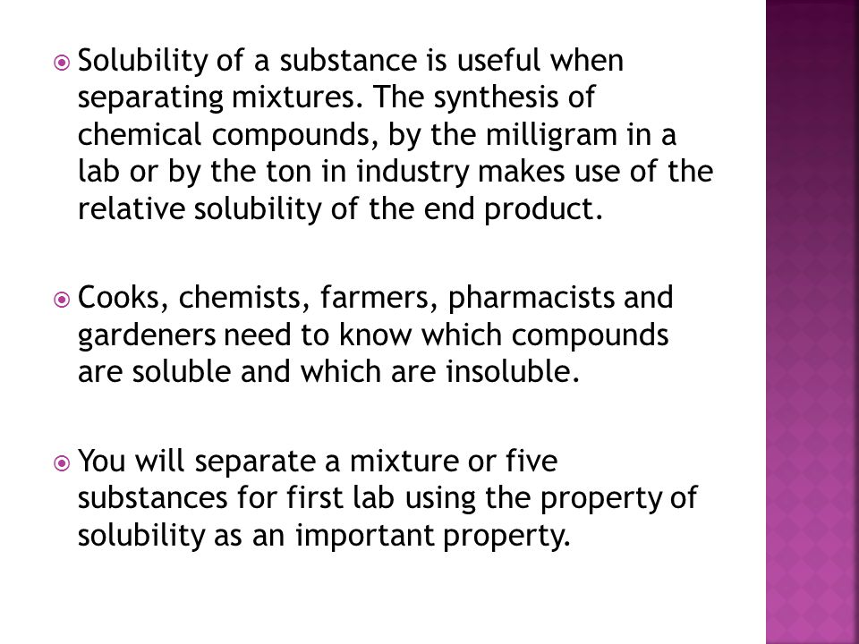  1.The solubility of most substances increases as the temperature of the solvent increases.