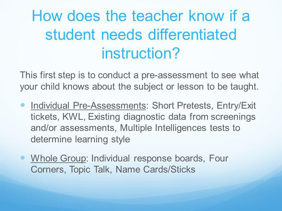 In what ways does a teacher differentiate instruction.