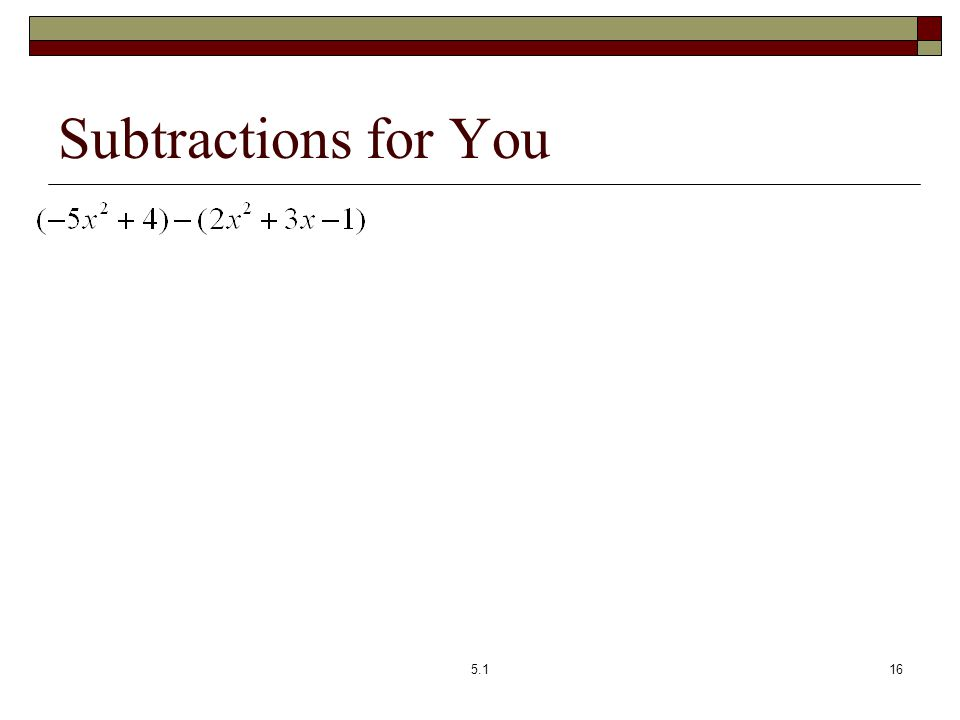 Subtractions for You 5.116