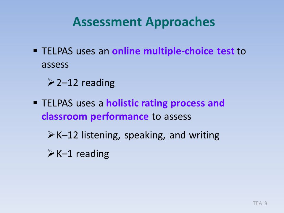 Grades 2–12 Assessment Approach Writing Raters assemble a collection of each student's writing from a variety of content areas.