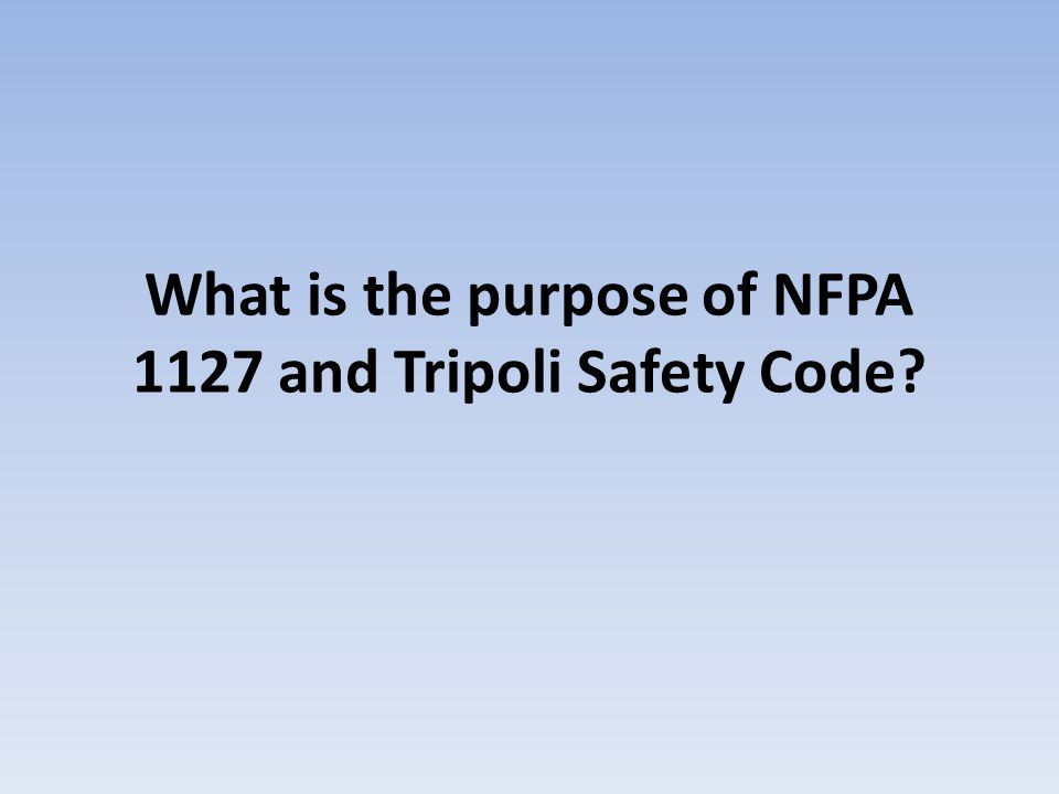 What is the purpose of NFPA 1127 and Tripoli Safety Code