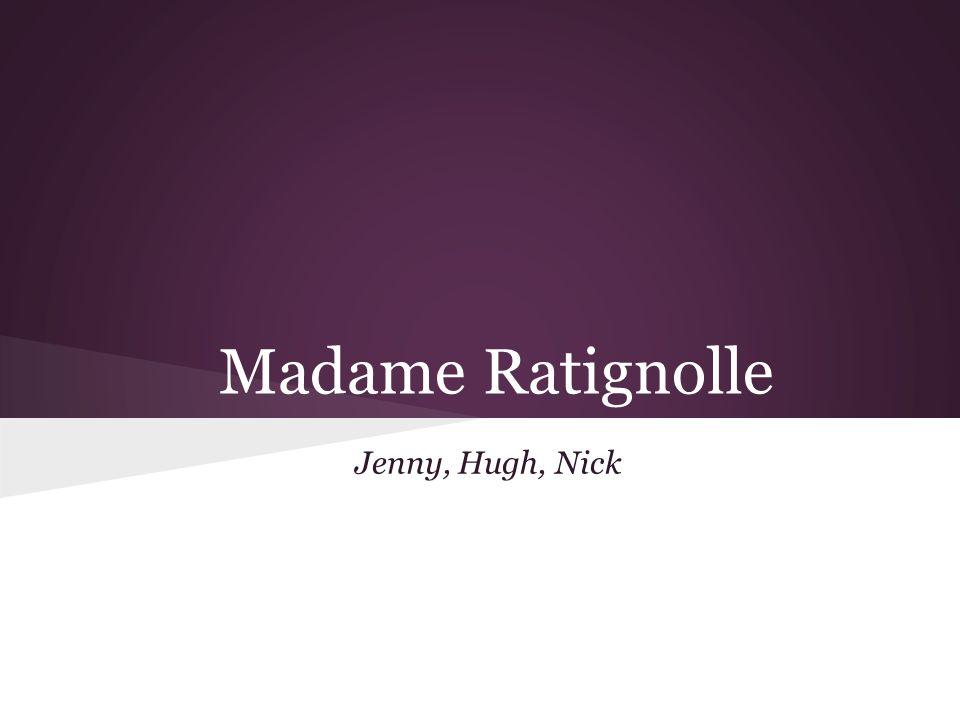 Madame Ratignolle Jenny, Hugh, Nick
