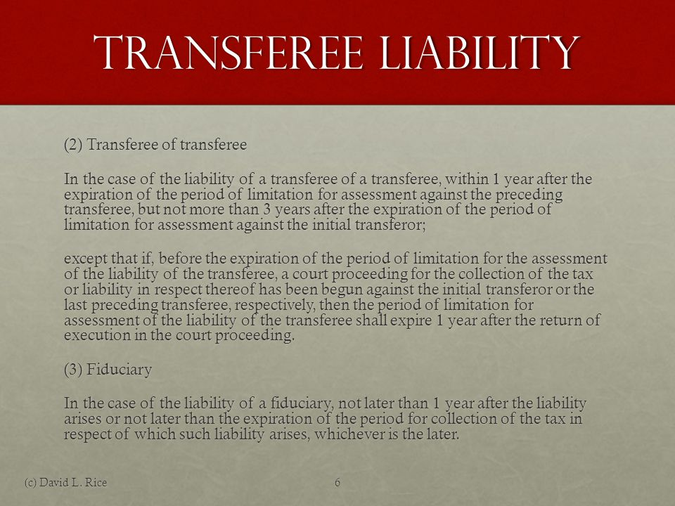 Transferee Liability IRS must prove 5 elements (See IRM 4.11.52.5.2):IRS must prove 5 elements (See IRM 4.11.52.5.2): The transferor became insolvent when the transfer occurred or because of a series of transfers.The transferor became insolvent when the transfer occurred or because of a series of transfers.