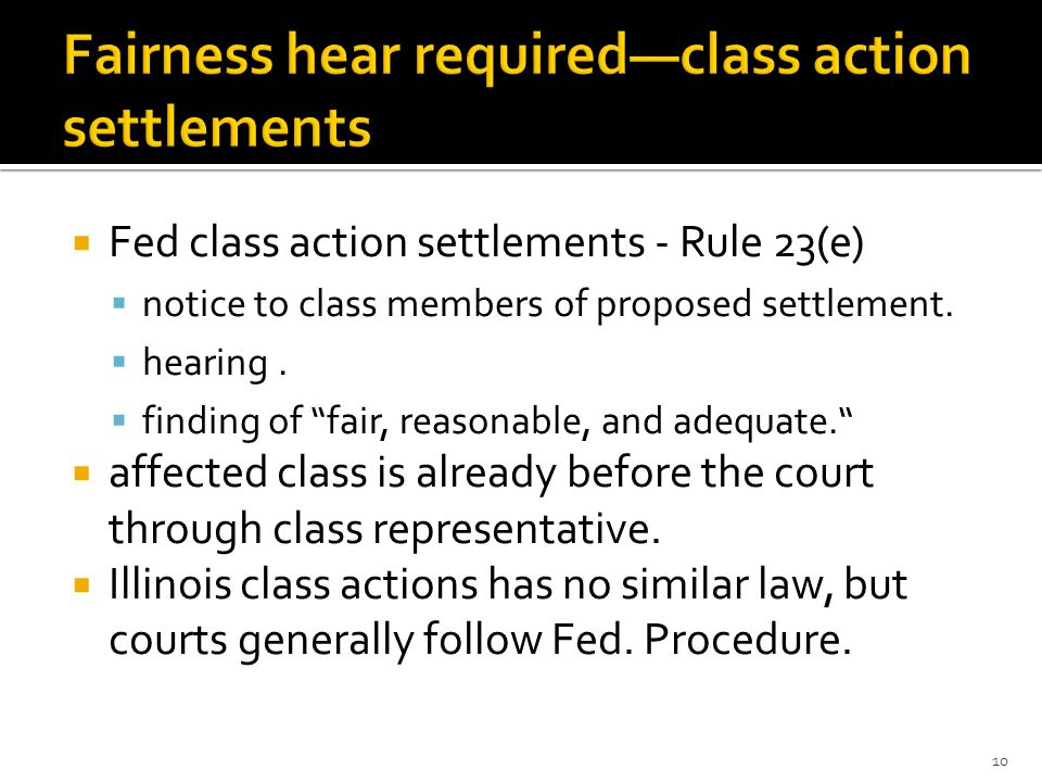  Fed class action settlements - Rule 23(e)  notice to class members of proposed settlement.
