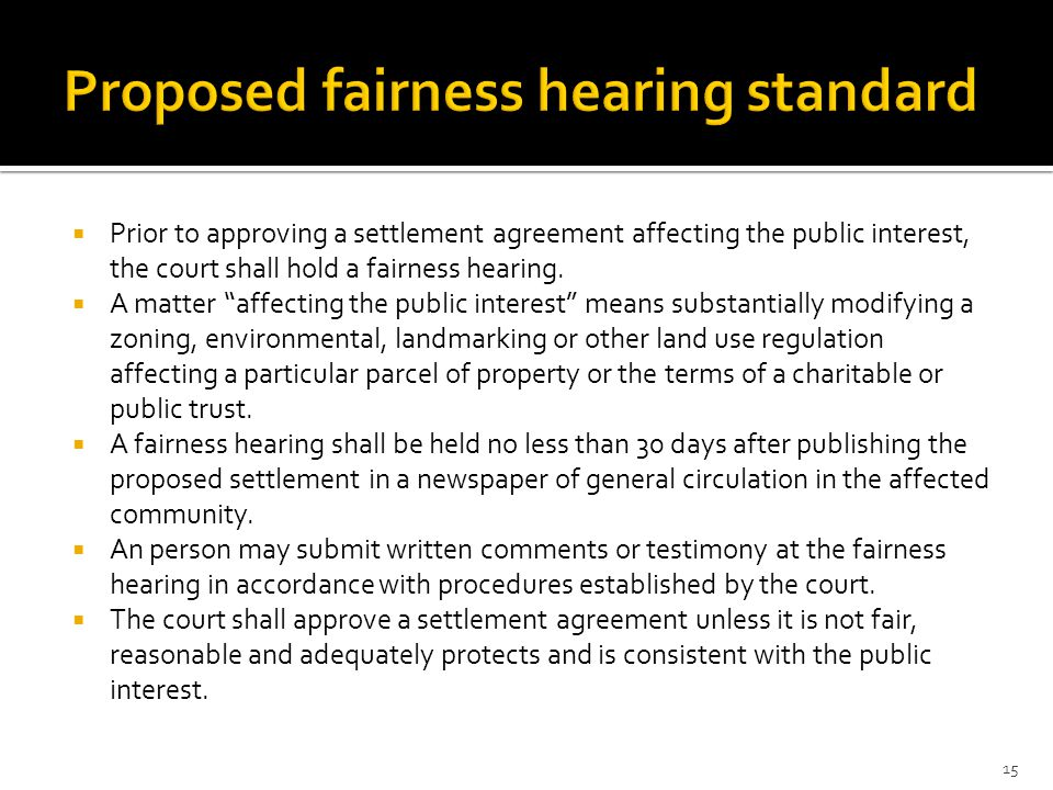 " Prior to approving a settlement agreement affecting the public interest, the court shall hold a fairness hearing.  A matter ""affecting the public i"