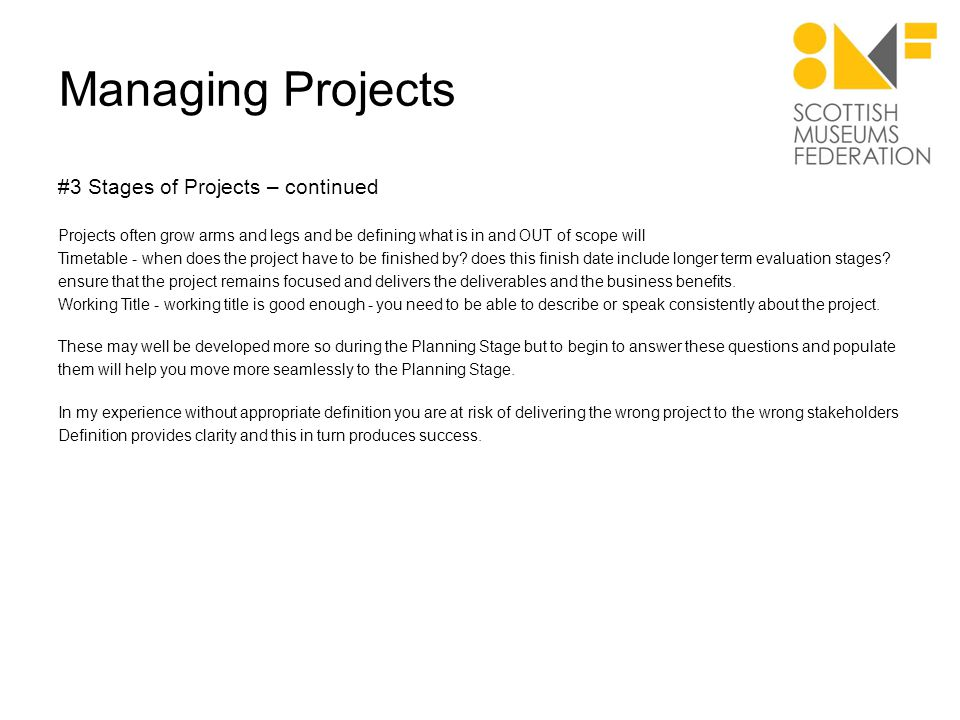 Managing Projects #4 Planning I am a natural planner - I love it.