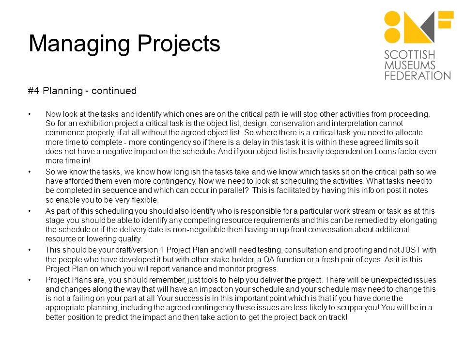 Managing Projects #5 Implementation Stage This Stage is focused on Doing, putting all your previous work into place.