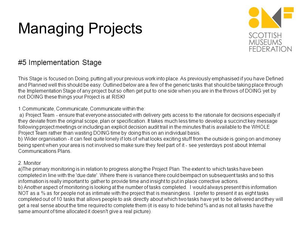 Managing Projects #5 Implementation - continued 2.