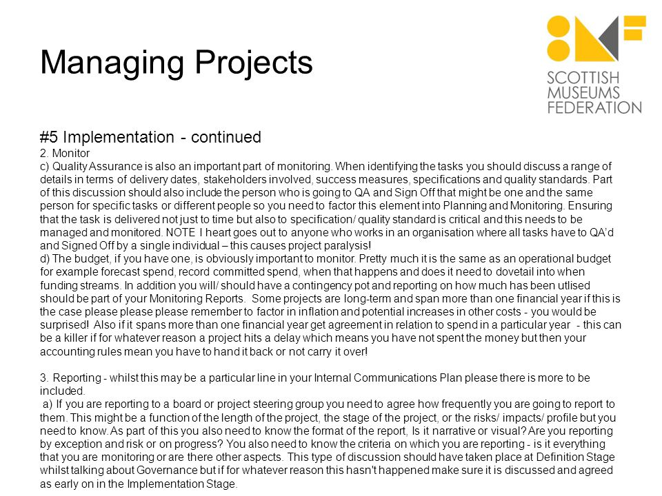 Managing Projects #5 Implementation - continued 3.