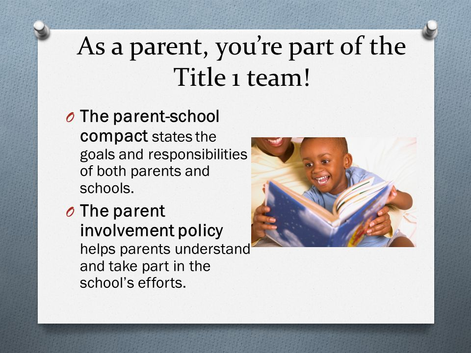 As a parent, you're part of the Title 1 team.