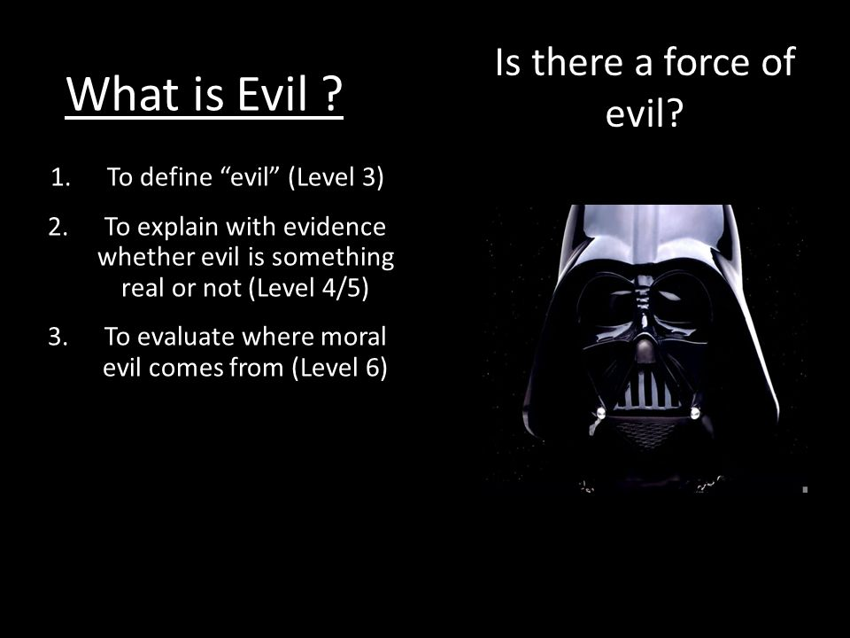 What is Evil .