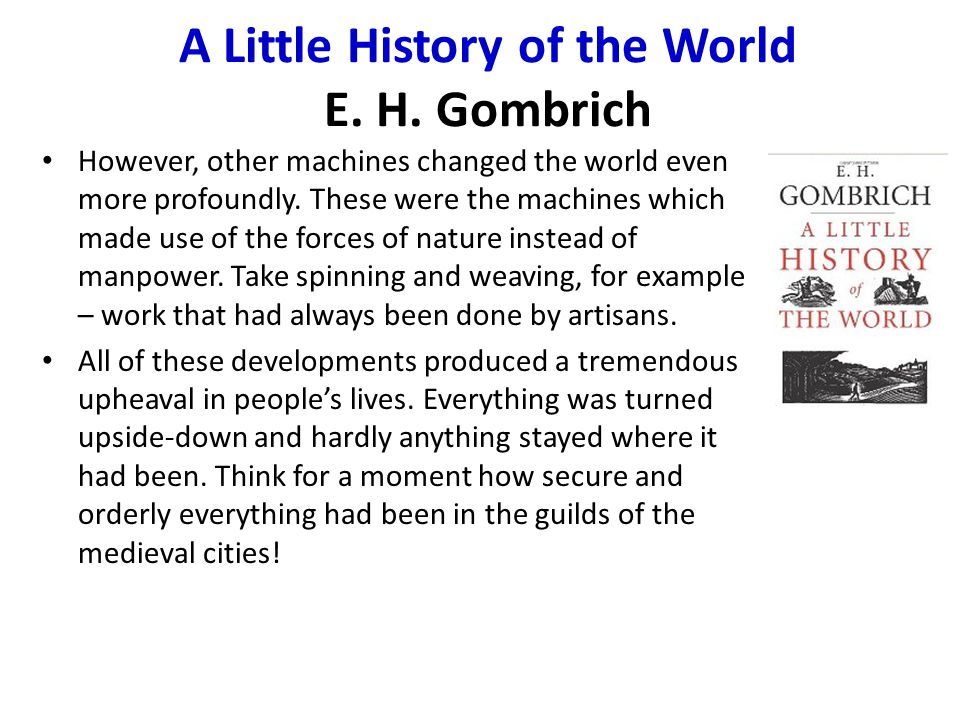 A Little History of the World E. H.