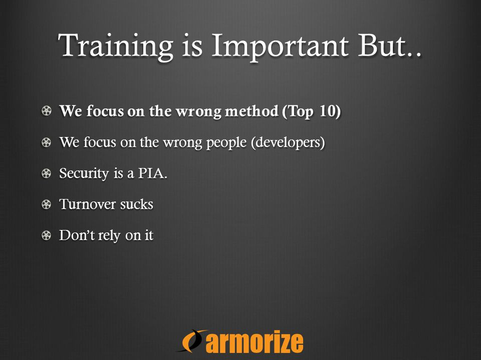Training is Important But..