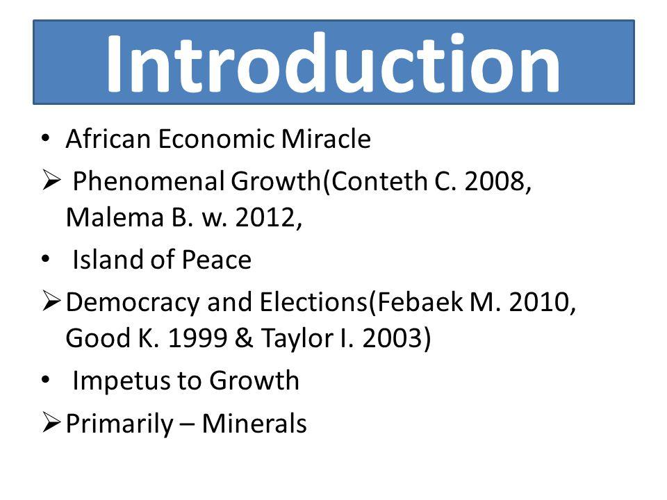 Introduction Cont.  Secondarily Economic Management Democracy Rule of Law