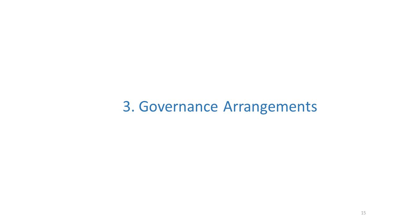 15 3. Governance Arrangements