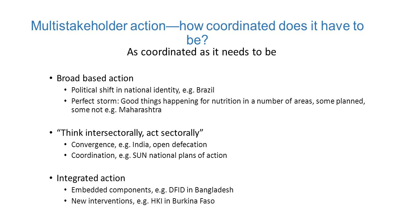 Multistakeholder action—how coordinated does it have to be.