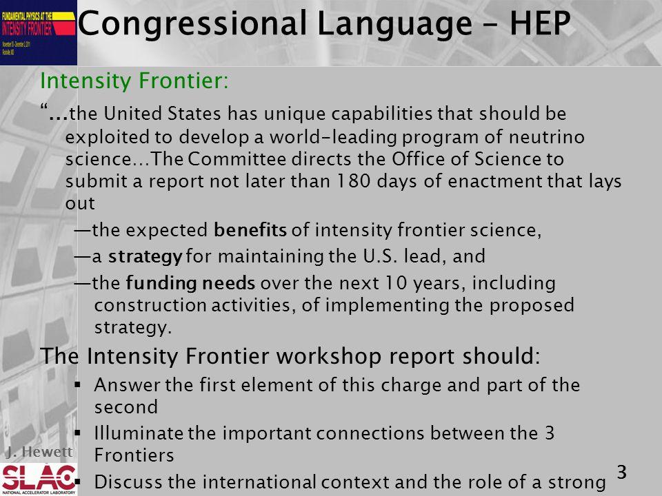J. Hewett Congressional Language – HEP Intensity Frontier: ...