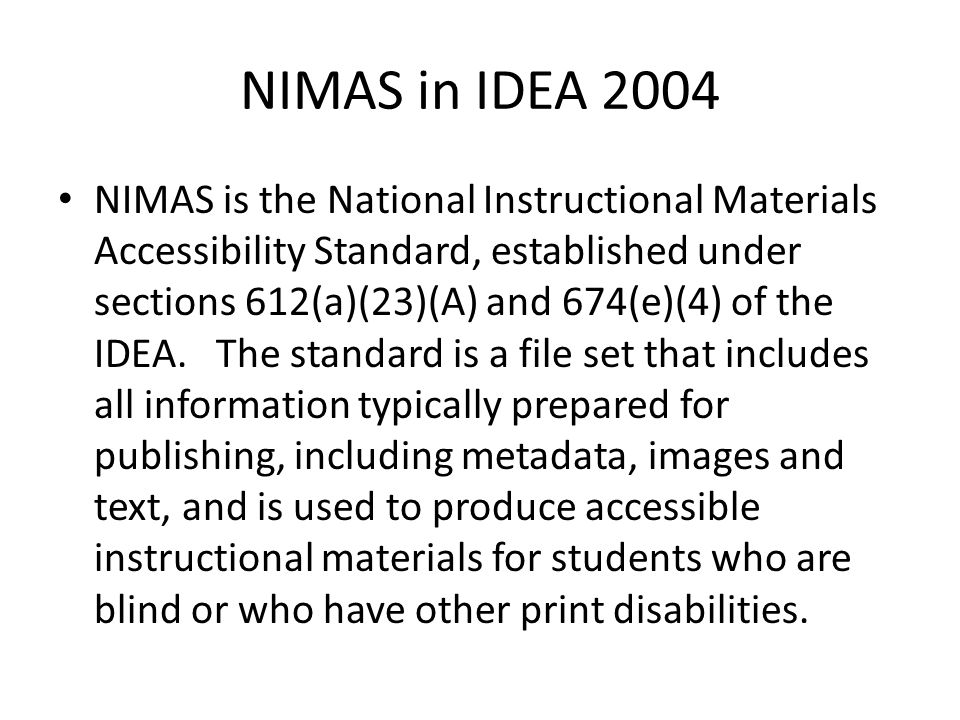 What is the NIMAC.The NIMAC is a central repository that contains NIMAS source files.