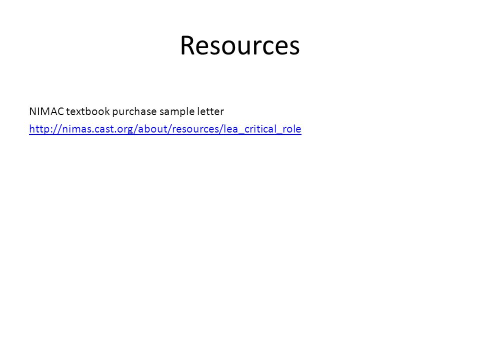 Resources NIMAC textbook purchase sample letter http://nimas.cast.org/about/resources/lea_critical_role