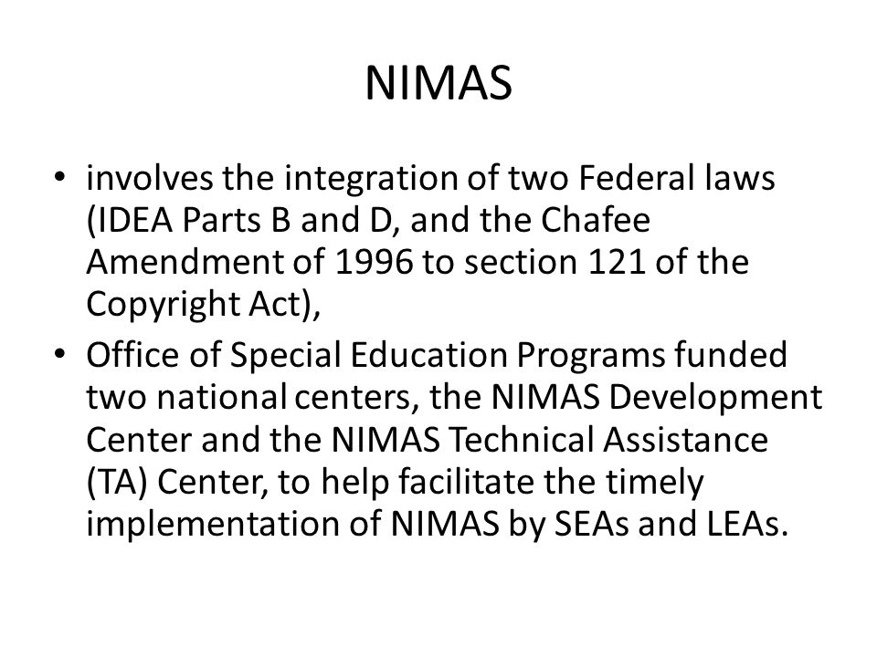 NIMAS and IDEA 2004 PART B—ASSISTANCE FOR EDUCATION OF ALL CHILDREN WITH DISABILITIES SEC 612.