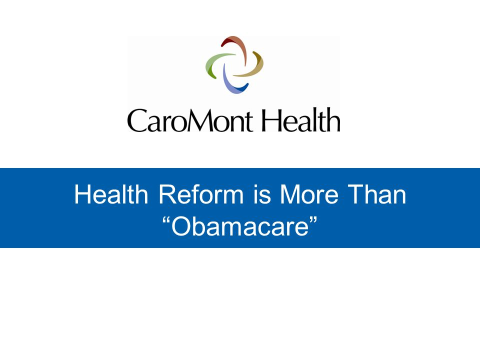 Health Reform is More Than Obamacare